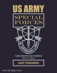 Perkowski, G.: US Army Special Forces Team History and Insignia 1975 to the Present