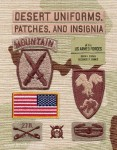 Born, K. M./Barnes, A. F.: Desert Uniforms, Patches, and Insignia of the US Armed Forces