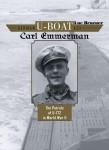 Braeuer, Luc: German U-Boat Ace Carl Emmermann. The Patrols of U-172 in World War II