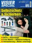 Visier-Special. Heft 85: Selbstschutz & Sicherheit