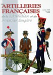 Letrun, Ludovic/Mongin, Jean-Marie: French Artillery of the Napoleonic Wars
