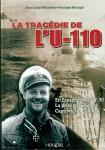 Maurette, Jean-Louis/Bernage, Georges: La Tragédie de l'U-110. En Espagne avec l'U-30. La prise de l'Enigma. Captivité au Canada
