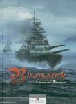 Toussaint, Patrick: Bismarck. Le géant de l'Atlantique