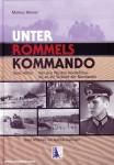 Reisner, Markus: Unter Rommels Kommando. Von den Wüsten Nordafrikas bis an die Strände der Normandie