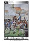 Bunde, P./Gärtner, M./Stein, M.: Die Bayerische Armee 1806-1813