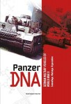 Guglielmi, D./Pieri, M.: Panzer DNA. German Military Vehicles of World War II. Camouflage, Markings, Organisation