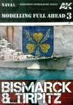 Modelling Full Ahead. Band 3: Bismarck & Tirpitz