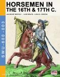 Gheyn II., J. de./Bruyn, A. de/Cristini, L. S.: Horsmen in the 16th & 17th C.