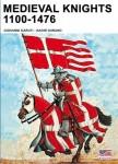 Garuti, G./Durano, N.: Medieval Knights 1100-1476