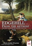 Walford, E. A.: Edgehill from the Keyhole. The first Clash of the English civil war