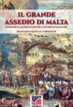 Correggio, Francesco Balbi da: Il Grande Assedio di Malta. Solimano il Magnifico contro i Cavalieri di Malta, 1565