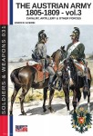 The Austrian Army 1805-1809. Volume 3: Cavalry, Artillery & other Forces