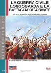 Peruffo, A./Cristini, L. S. (Illustr.): La guerra civile longobarda e la battaglia di Cornate. 689 dC la sconfitta dell'ultimo duca pagano