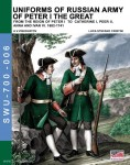 Viskovatov, A. V./Cristini, L. S.: Uniforms of Russian Army of Peter I the Great. From the Reign of Peter I to Cathrine I, Peer II, Anna and Ivan VI. 1682-1741