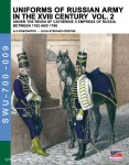 Viskovatov, A. V./Cristini, L. S.: Uniforms of the Russian Army in the XVIII Century under the Reign of Catherine II Empress of Russia between 1762 and 1796. Band 2