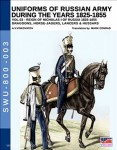 Viskovatov, A. V./Cristini, L. S.: Uniforms of the Russian Army during the Years 1825-1855. Band 3: Reign of Nicholas I of Russia 1825-1855. Dragoons, Horse-Jagers, Lancers & Hussars