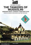 "Crippa, Paolo: The Tankers of Mussoloni. Armoured Group ""Leonessa"" from MVSN to RSI. Photos & Images from World Wartime Archives"