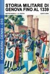 Radaelli, M./Cristini, L. S./Cenni, Q. (Illustr.): Storia Militare di Genova fino al 1339