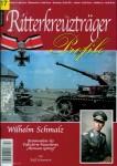 """Schumann, Ralf: Ritterkreuzträger Profile. Heft 17: Wilhelm Schmalz. Kommandeur des Fallschirm - Panzerkorps """"Hermann Göring"""""""