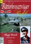 Schuhmann, Ralf/Mehwitz, Rolf: Ritterkreuzträger Profile. Heft 18: Hugo Broch. Ein Grünherz-Jäger