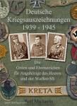 Michaelis, R.: Deutsche Kriegsauszeichnungen 1939-1945. Die Orden und Ehrenzeichen für Angehörige des Heeres und der Waffen-SS