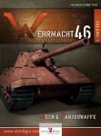 Mahe, Yann/Tirone, Laurent: Wehrmacht 46. L´ Arsenal du Reich. Band 1: Heer & Panzerwaffe