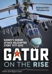 Mladenov, A.: Gator on the Rise. Kamov's Hokum Attack Helicopter Story 1977-2015