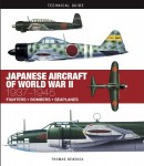 Newdick, T.: Technical Guides. Japanese Aircraft of World War II: 1937 1945