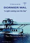 """van der Mey, M. M.: Dornier Wal. """"a Light coming over the Sea""""  from Pisa around the world"""