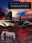 Ross, D.: The World's greatest Submarines. An illustrated History