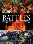 Butler, R.: Battles that changed History. Key Battles that changed the Fate of Nations