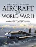 Eden, P.: Aircraft of World War II. An Illustrated History
