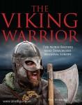 Hubbard, B.: The Viking Warrior. The Viking Warrior. The Norse Raiders who Terrorized Medieval Europe