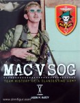 Hardy, J.: MAC V SOG: Team History of a Clandestine Army. Band 10