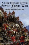 Smith, D.: A New History of the Seven Years War. Band 2: Years of Miracle (1758-1759)