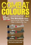 """Millman, N./Rolfe, M.: Combat Colours. Heft 9: An illustrated guide to the colour schemes and markings of the Mitsubishi Zero. Type 0 Carrier Fighter (A6M) """"Zeke"""" in World War Two"""