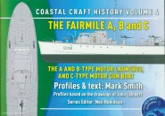 Smith, M.: Coastal Craft History. Heft 4: The Fairmile A,B and C. The A and B-Type Motor Launches and C-Type Motor Gun Boat