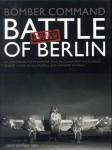 Bond, S./Darlow, S./Feast, S. u.a.: Bomber Command. Battle of Berlin. Failed to return