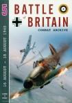 Parry, S. W.: Battle of Britain Combat Archive. Band 5: 16 August - 18 August 1940