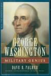 Palmer, Dave R.: George Washington. Military Genius