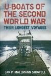 Mallmann Showell, Jak P.: U-Boats of the Second World War. Their longest Voyages