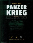 Mark, Jason D.: Panzerkrieg. Band 1: German Armoured Operations at Stalingrad