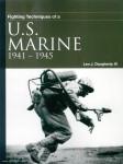 Daugherty III., Leo J.: Fighting Techniques of a U.S. Marine 1941-1945