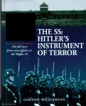 Williamson, Gordon: The SS: Hitler's Instrument of Terror