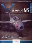 Tracoi, Xavier/Tirone, Laurent: Wehrmacht 46. La Arsenal du Reich. Band 2: Luftwaffe / Kriegsmarine / Waffen-SS / Armes Nucléaires..