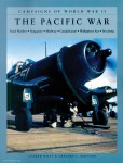 Wiest, Andrey/Mattson, Gregory L.: Campaigns of World War II. The Pacific War. Pearl Harbor - Singapore - Midway - Guadalcanal - Philippines Sea - Iwo Jima