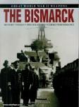 Jackson, Robert: Great World War II Weapons. The Bismarck