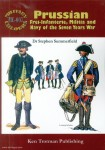 Summerfield, Stephen: Prussian Frei-Infanterie, Militia and Navy of the Seven Years War