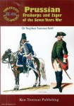 Summerfield, Stephen: Prussian Freikorps and Jager of the Seven Years War