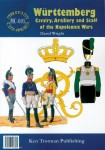 Wright, David: Württemberg. Cavalry, Artillery and Staff of the Napoleonic Wars